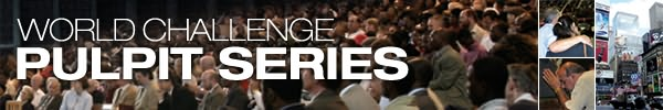 World Challenge Pulpit Series
